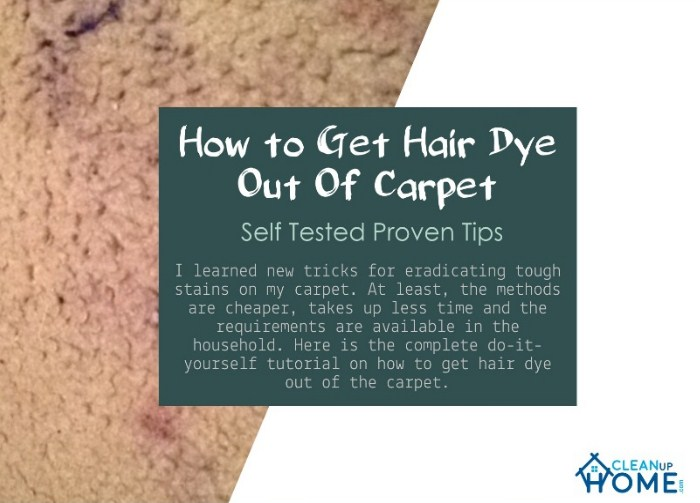 How to Get Hair Dye Out Of Carpet - Self Tested Proven Tips - Clean