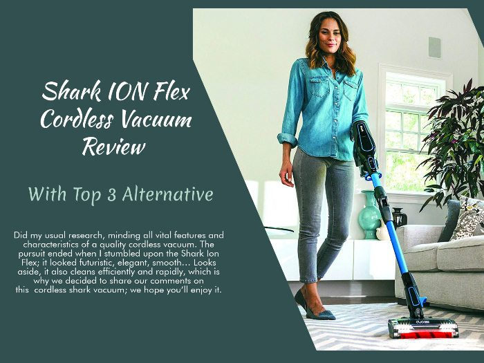 Shark Ion Flex - Cordless Vacuum Review