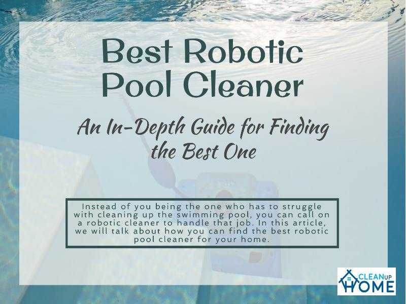 Best Robotic Pool Cleaner 2019