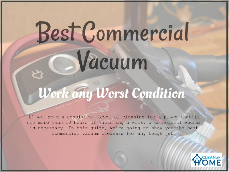 Best Commercial Vacuum