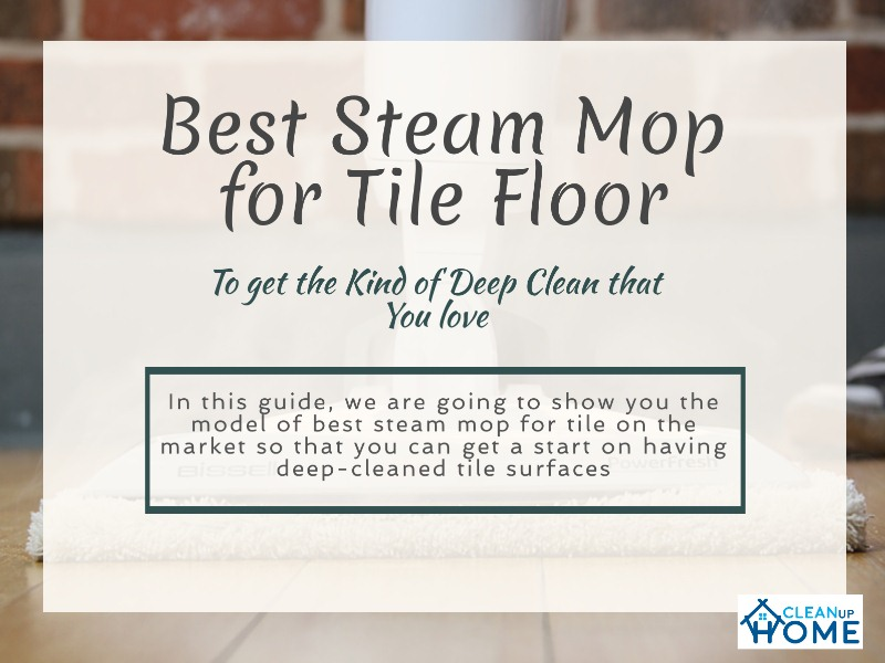 Best_Steam_Mop_for_Tile_Floor