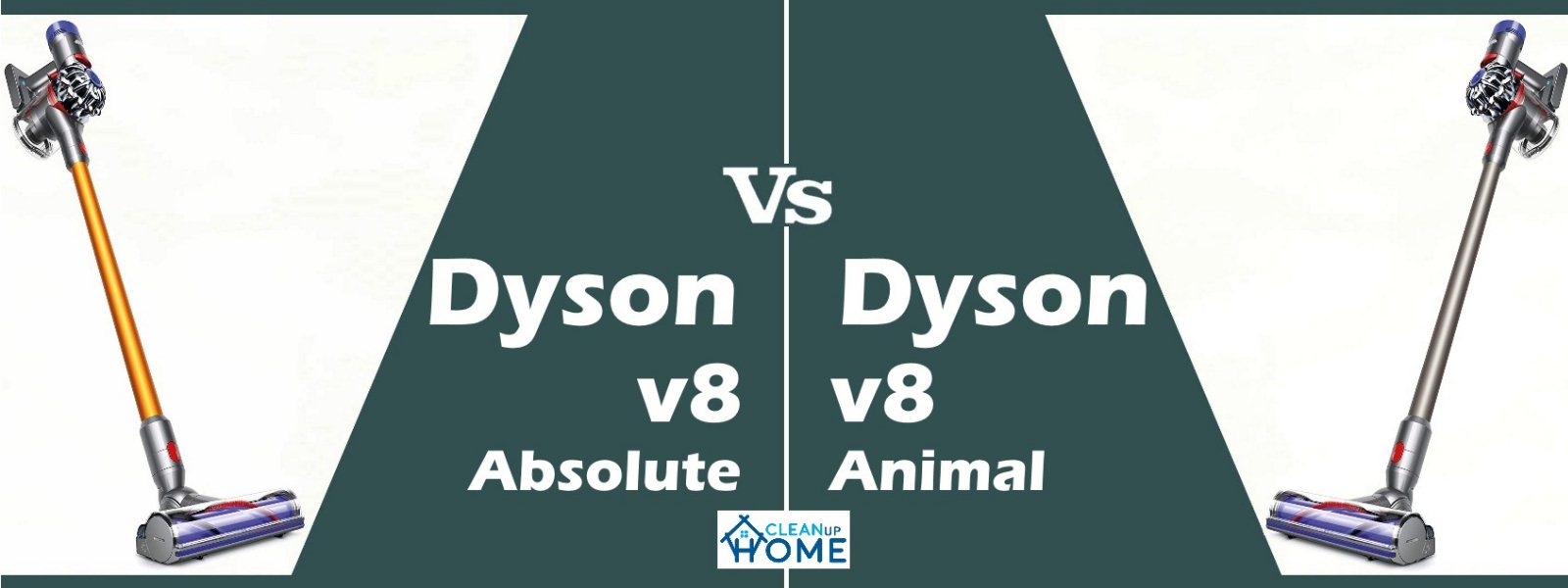 Dyson V8 Absolute Vs Animal Review To Know Which Is Better