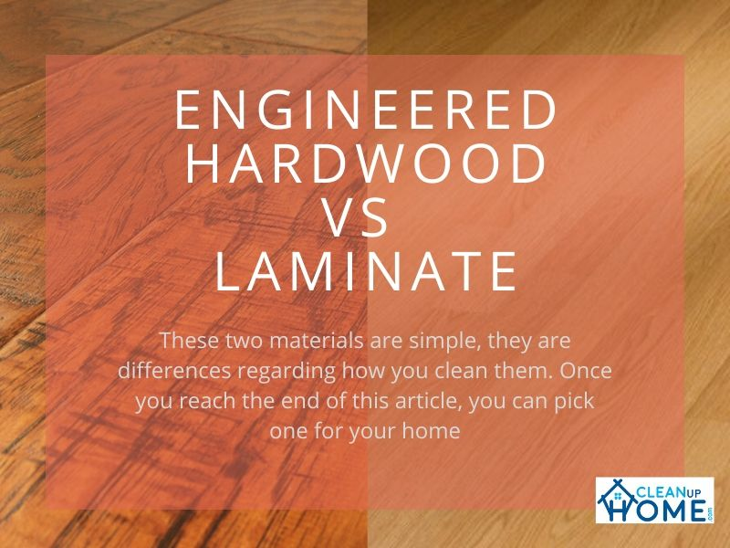 Engineered Hardwood vs Laminate