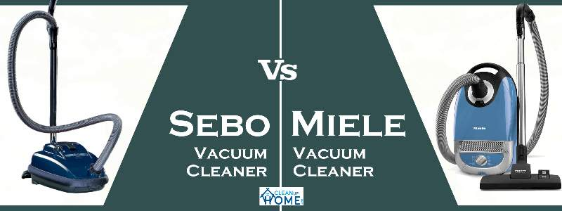 Sebo vs Miele vacuum cleaner