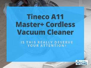 Tineco_A11_Master_Review